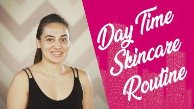 Daytime Skincare | Everyday Step By Step Routine For Glowing Skin